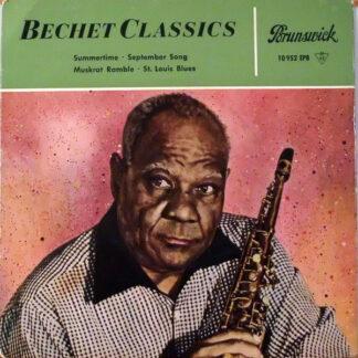 Sidney Bechet - Bechet Classics (7