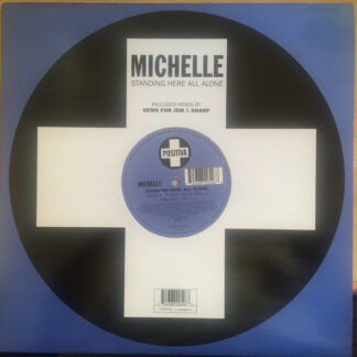 Michelle* - Standing Here All Alone (12