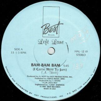 Left Lane - Bam Bam Bam (I Came Here To Jam) (12