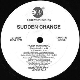Sudden Change - Nodd Your Head (12