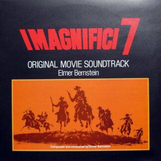 Elmer Bernstein - I Magnifici 7 = Return Of The Seven (Original Movie Soundtrack) (LP, RE)