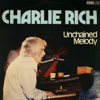 Charlie Rich - Unchained Melody (LP, Comp, RE)