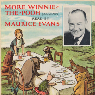 Maurice Evans (2) Reads A. A. Milne* - More Winnie-The-Pooh (LP, Album)