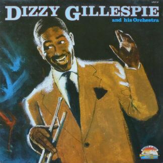 Dizzy Gillespie - Dizzy Gillespie And His Orchestra 1946-1949 (LP, Comp)