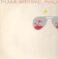 Thommie Bayer Band - Paradies (LP, Album)