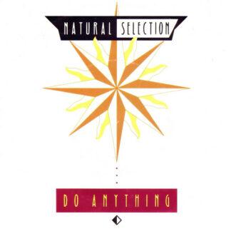 Natural Selection - Do Anything (7