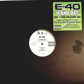 E-40 - U And Dat (12