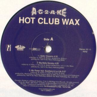A-G-2-A-KE - Hot Club Wax (12