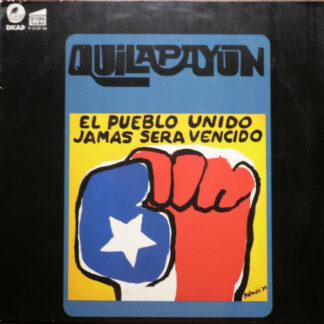 Quilapayún - El Pueblo Unido, Jamas Sera Vencido (LP, Album)