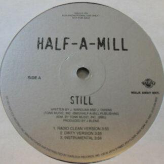 Half-A-Mill - Still (12