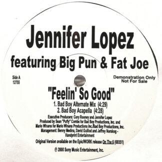 Jennifer Lopez featuring Big Pun* & Fat Joe - Feelin' So Good (Bad Boy Remix) (12