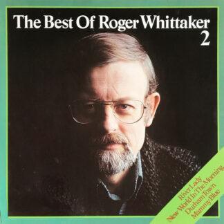 Roger Whittaker - The Best Of Roger Whittaker 2 (LP, Comp)
