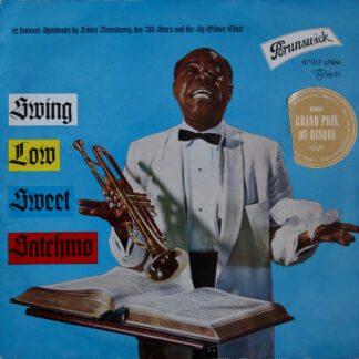 Louis Armstrong - Swing Low Sweet Satchmo (LP, Album)