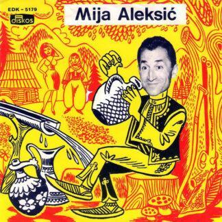 Mija Aleksić - Oj Livado, Oj Zelena (7