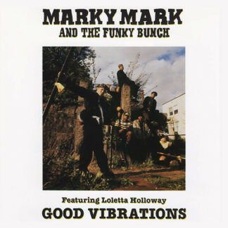 Marky Mark And The Funky Bunch* Featuring Loleatta Holloway - Good Vibrations (12