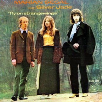 Marian Segal* With Silver Jade* - Fly On Strangewings (LP, Album)