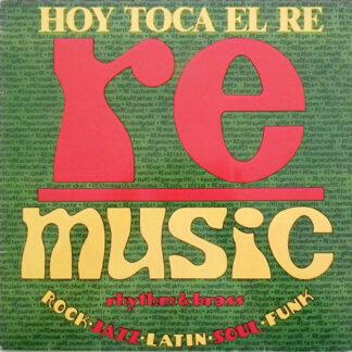 RE (4) - Hoy Toca El Re (LP, Album)