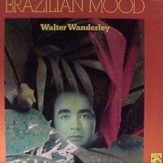 Walter Wanderley - Brazilian Mood (LP, Album, Mono, RE)