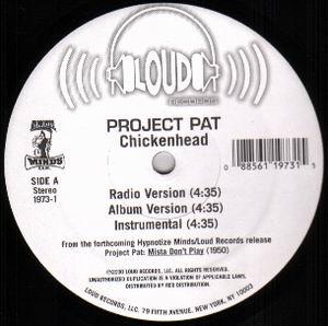 Project Pat - Chickenhead (12