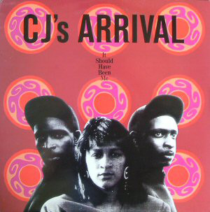 CJ's Arrival - It Should Have Been Me / Two Timing (12