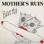 Mother's Ruin - Basta (12