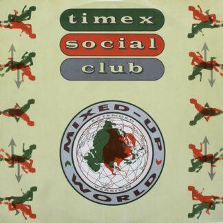 Timex Social Club - Mixed Up World (12