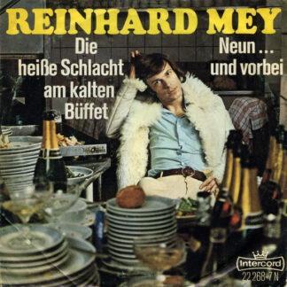Reinhard Mey - Die Heiße Schlacht Am Kalten Büffet / Neun ... Und Vorbei (7