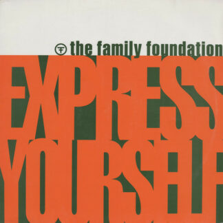 The Family Foundation* - Express Yourself (12