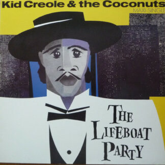 Kid Creole & The Coconuts* - The Lifeboat Party (12