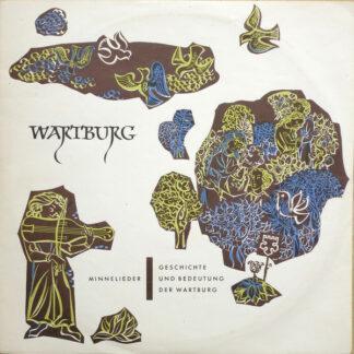 Various - Wartburg,  Minnelieder / Geschichte Und Bedeutung Der Wartburg (10
