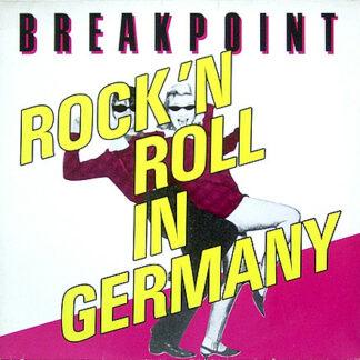 Breakpoint (5) - Rock'n Roll In Germany (12