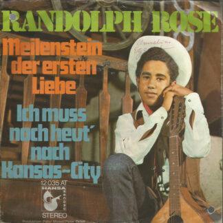 Randolph Rose - Meilenstein Der Ersten Liebe (7