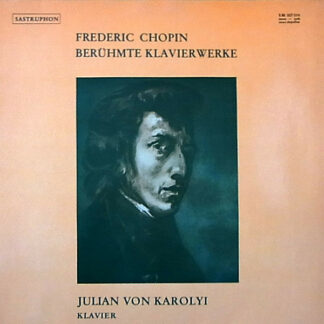 Julian Von Karolyi, Frédéric Chopin - Berühmte Klavierwerke (LP, Comp)