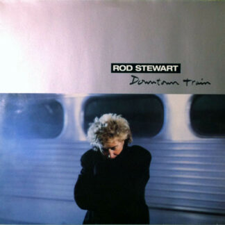 Rod Stewart - Downtown Train (12