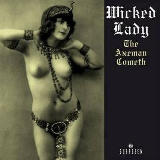 Wicked Lady* - The Axeman Cometh (2xLP, Album, RE)