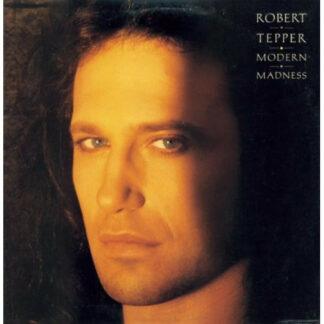 Robert Tepper - Modern Madness (LP, Album)