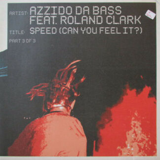 Azzido Da Bass - Speed (Can You Feel It?) Part 3 Of 3 (12