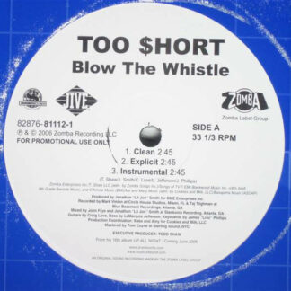 Too $hort* - Blow The Whistle (12