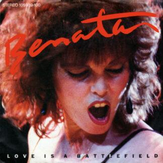 Benatar* - Love Is A Battlefield (7