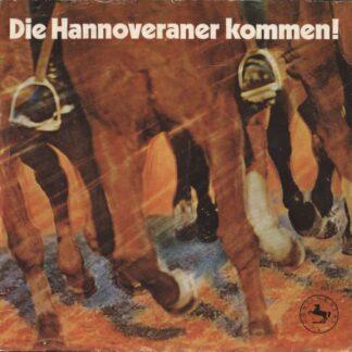 Max Greger Und Sein Orchester, Musikkorps Des Bundesgrenzschutzkommandos Nord Hannover* - Die Hannoveraner Kommen (7