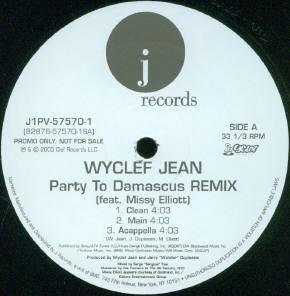 Wyclef Jean Feat. Missy Elliott - Party To Damascus (Remix) (12
