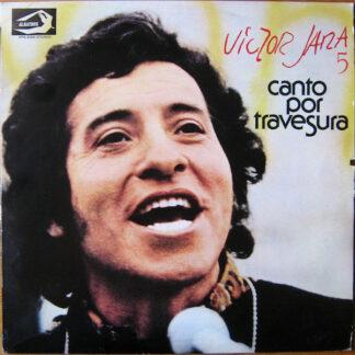Victor Jara - 5 - Canto Por Travesura (LP, Album)