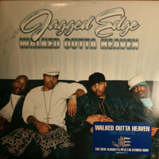 Jagged Edge (2) - Walked Outta Heaven (The Remixes) (12