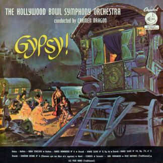 The Hollywood Bowl Symphony Orchestra Conducted By Carmen Dragon - Gypsy! (LP, Ful)