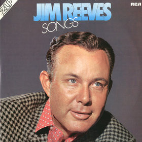 Jim Reeves - Songs (2xLP, Comp)