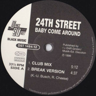 24th Street - Baby Come Around (12