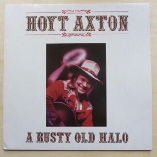 Hoyt Axton - A Rusty Old Halo (LP, Album)
