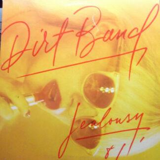 The Dirt Band - Jealousy (LP, Album)