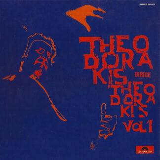 Mikis Theodorakis - Theodorakis Dirige Theodorakis Vol. 1 (LP, Album)