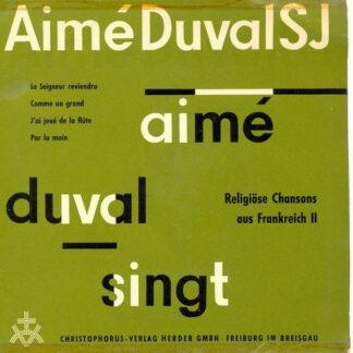 Aimé Duval SJ* - Religiöse Chansons Aus Frankreich II (7